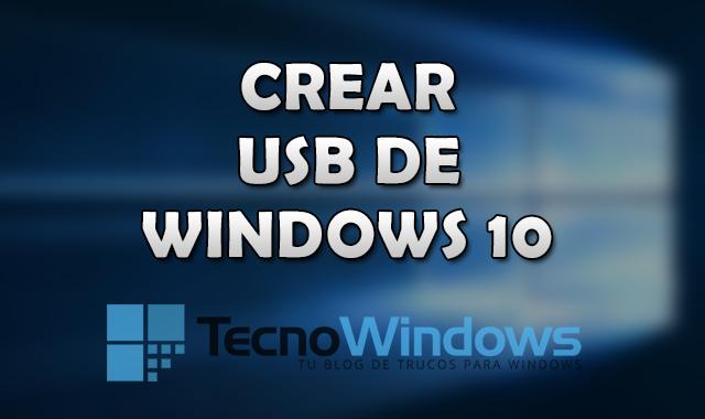 Cómo crear un USB de instalación de Windows 10 2