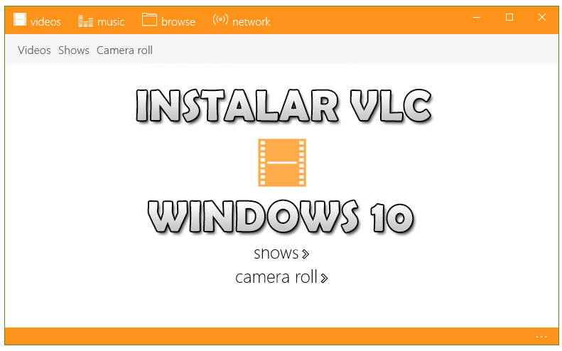 Cómo instalar VLC en Windows 10