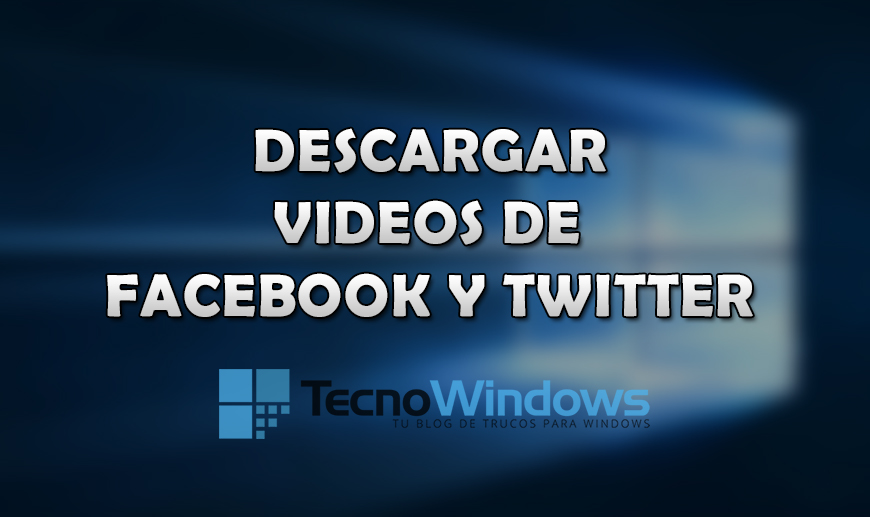 Cómo descargar videos de Facebook y Twitter en Windows 10 1