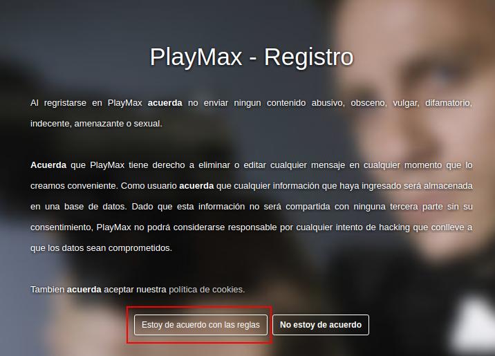 condiciones para el registro en PlayMax