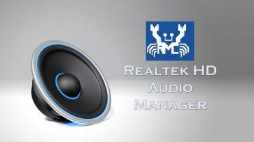 Qué es Realtek HD Audio Manager, para qué sirve y cómo funciona.